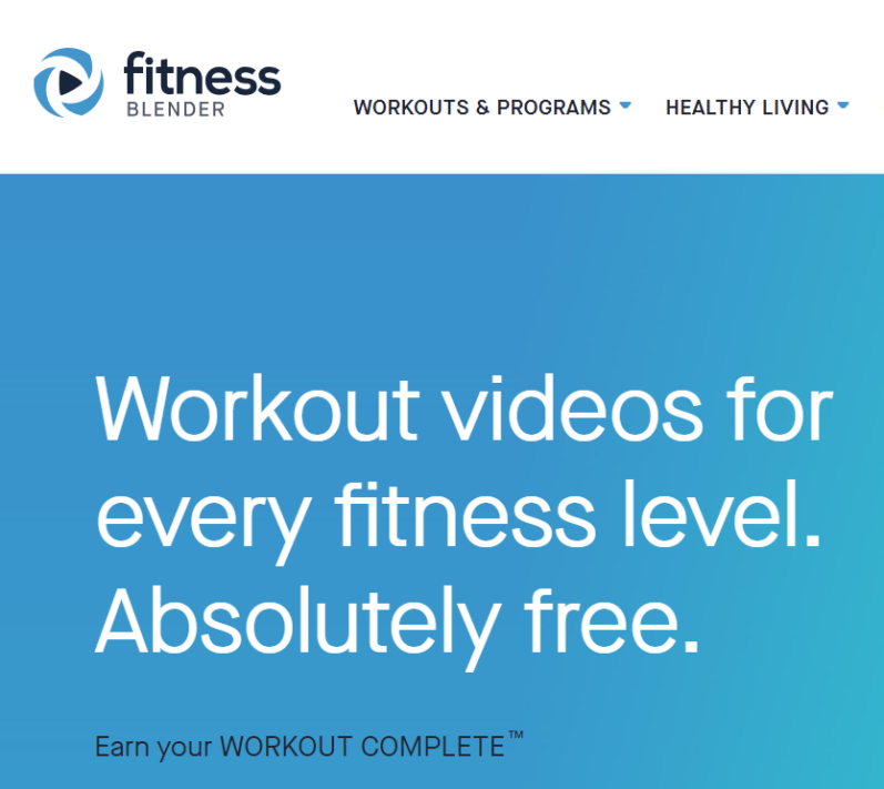 fitnessblender.com webpage with text workout videos for every fitness level absolutely free